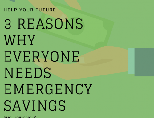 3 Reasons Why Everyone Needs Emergency Savings